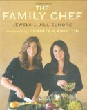 Jewels and Jill Elmore The Family Chef